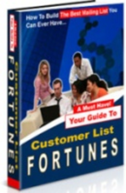 Product picture Customer List Fortunes - Build The Best Mailing List Easy